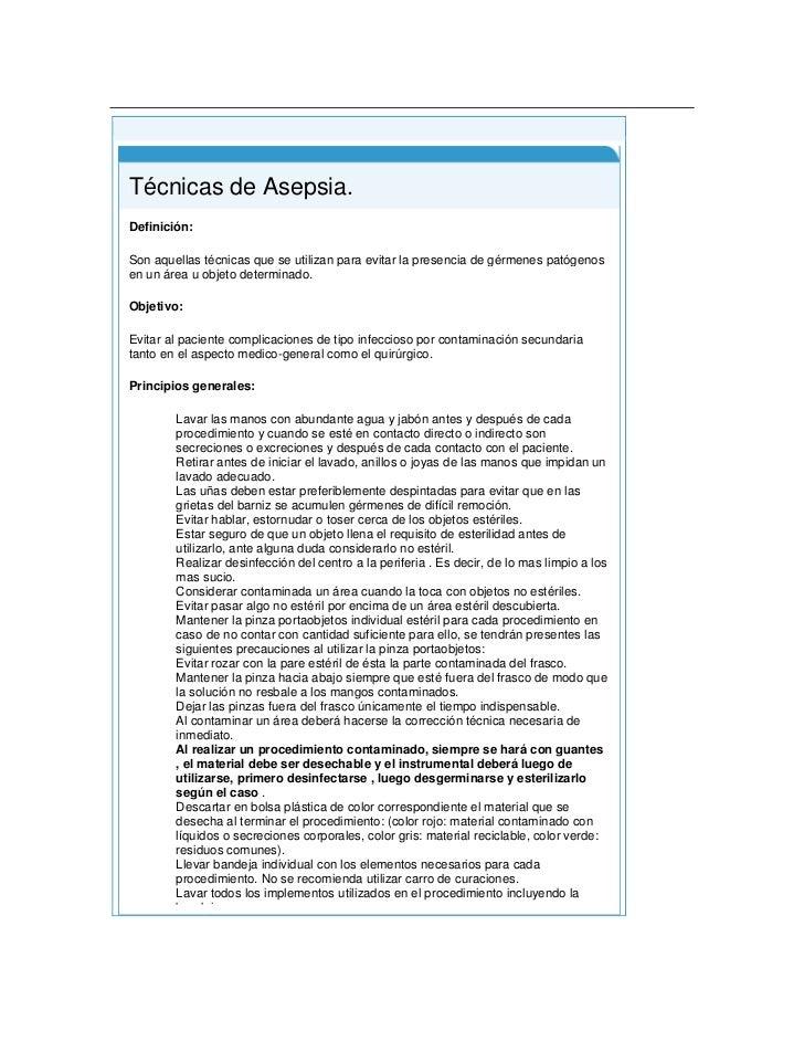 Principio del formulario<br />Final del formulario<br /> Técnicas de Asepsia.Definición: Son aquellas técnicas que se uti...