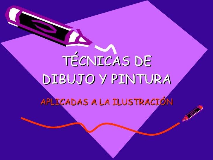 TÉCNICAS DE DIBUJO Y PINTURA APLICADAS A LA ILUSTRACIÓN