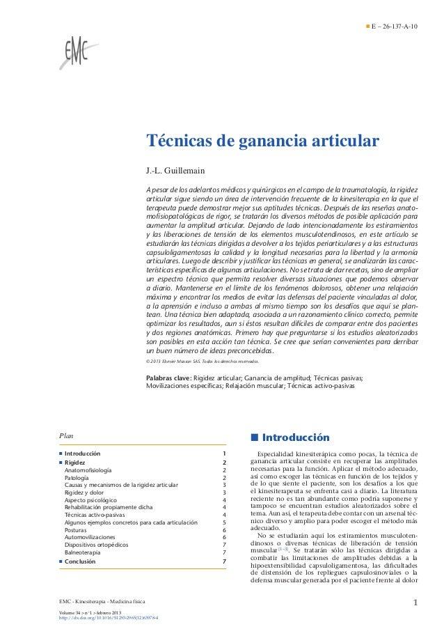 E – 26-137-A-10  Técnicas de ganancia articular J.-L. Guillemain A pesar de los adelantos médicos y quirúrgicos en el camp...