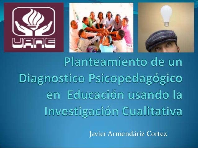Técnicas de investigación cualitativa para educación y trabajo uanejavier