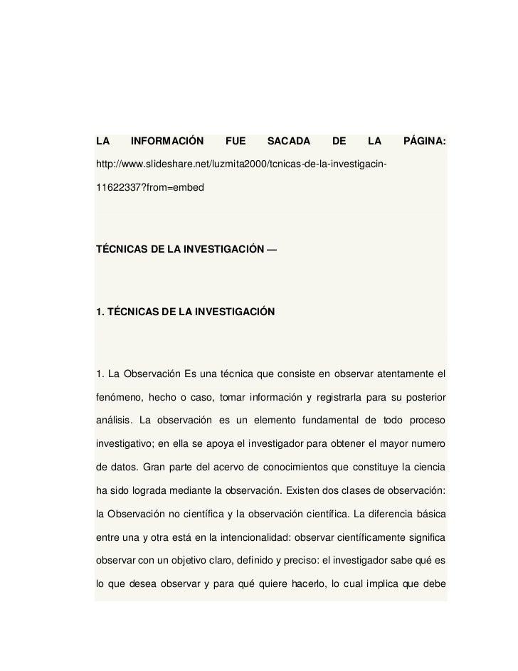 LA     INFORMACIÓN           FUE      SACADA         DE      LA      PÁGINA:http://www.slideshare.net/luzmita2000/tcnicas-...