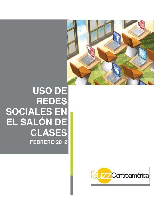 USO DE REDES SOCIALES EN EL SALÓN DE CLASES FEBRERO 2012