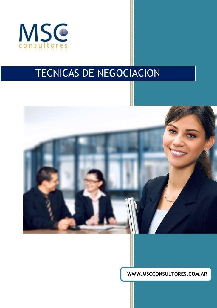 TECNICAS DE NEGOCIACION                     WWW.MSCCONSULTORES.COM.AR