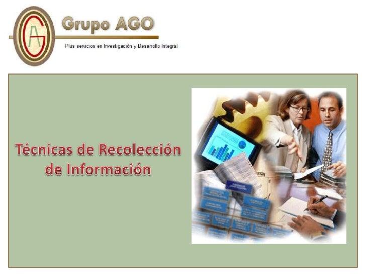 Técnicas de Recolección <br />de Información<br />