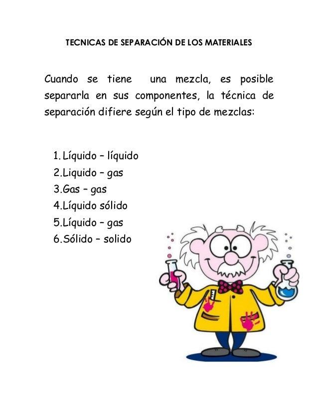 Técnicas de separación de mezclas.