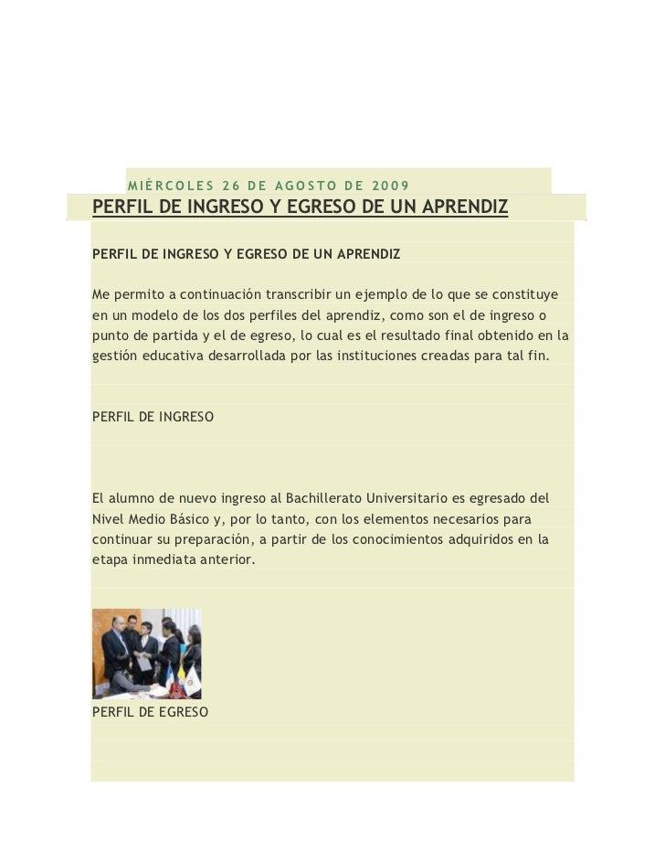 TÉCNICAS DIDÁCTICAS ACTIVAS DELAPRENDIZAJE     MIÉRCOLES 26 DE AGOSTO DE 2009PERFIL DE INGRESO Y EGRESO DE UN APRENDIZPERF...