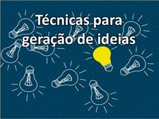 Técnicas para geração de ideias
