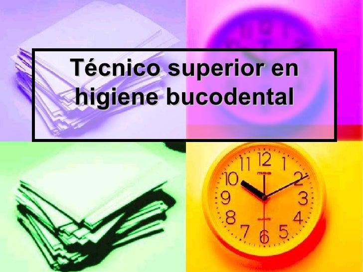 Técnico superior en higiene bucodental