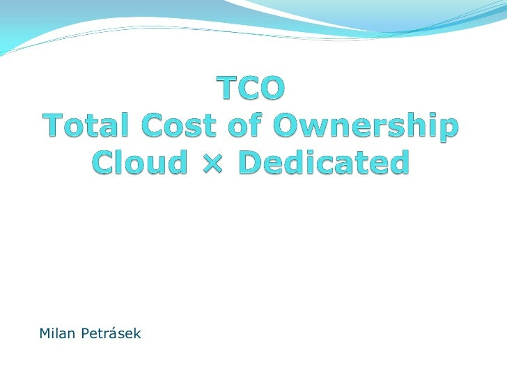 TCO for a cloud