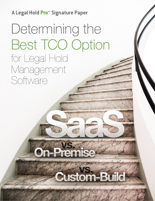 Determining the Best TCO Option for Legal Hold Management Software