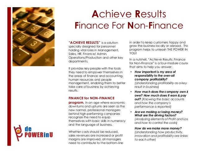 """Achieve Results Finance For Non-Finance 1 """"ACHIEVE RESULTS"""" is a solution specially designed for personnel holding vital r..."""