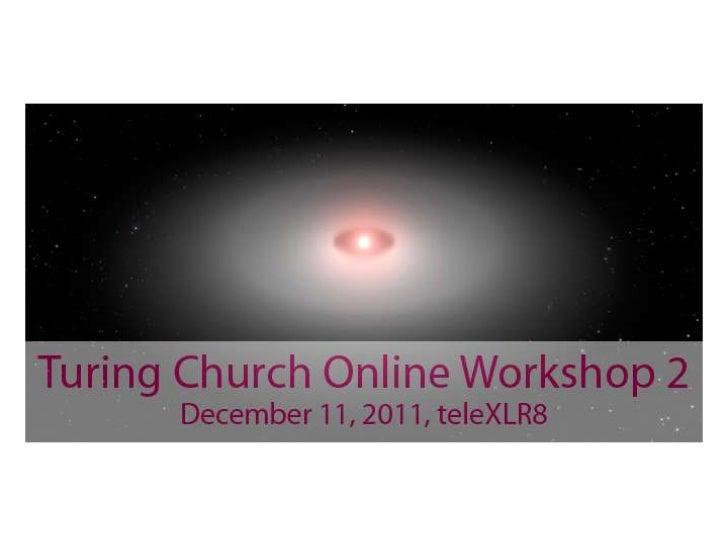 Turing Church Online Workshop 2