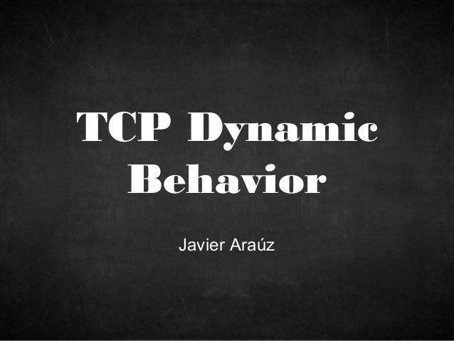 Course on TCP Dynamic Performance