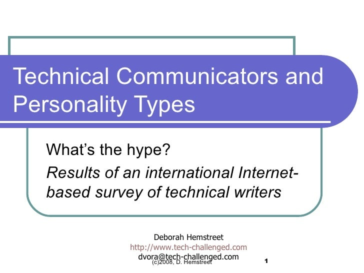 Technical Communicators and Personality Types What's the hype? Results of an international Internet-based survey of techni...