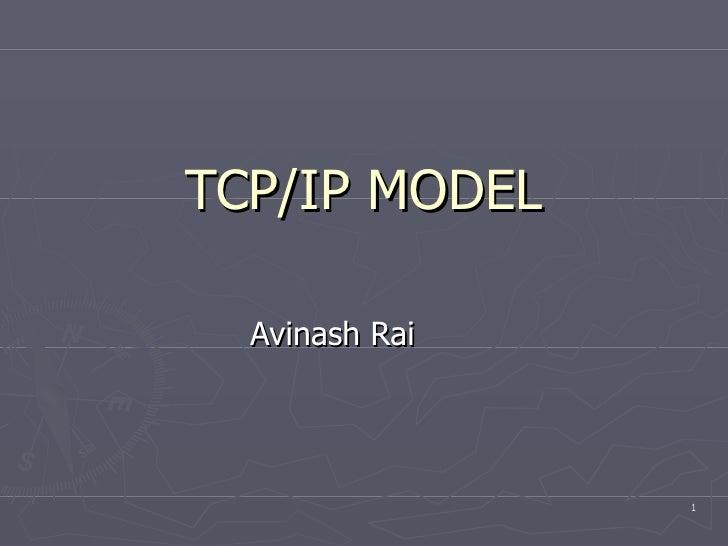 TCP/IP MODEL Avinash Rai