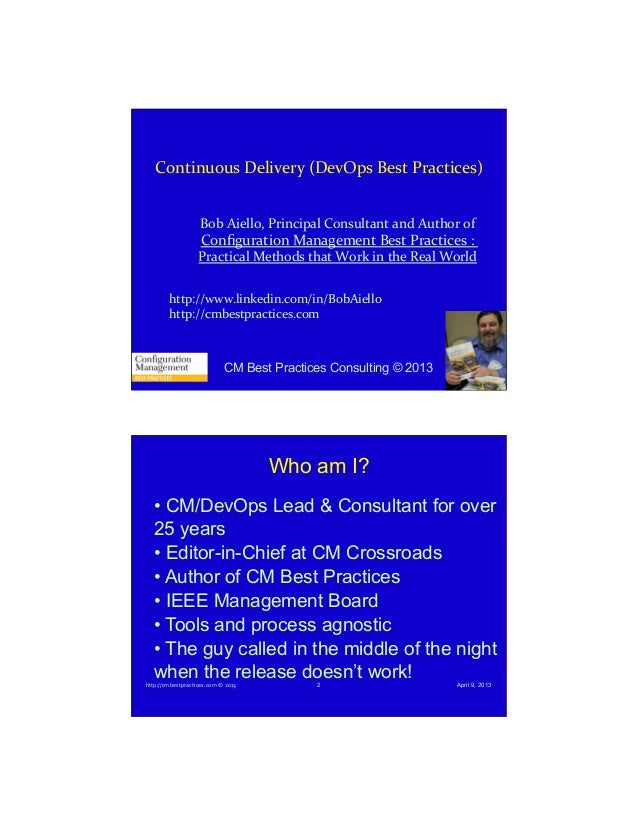 9/9/13  Continuous	   Delivery	   (DevOps	   Best	   Practices)	    Bob	   Aiello,	   Principal	   Consultant	   and	   Au...