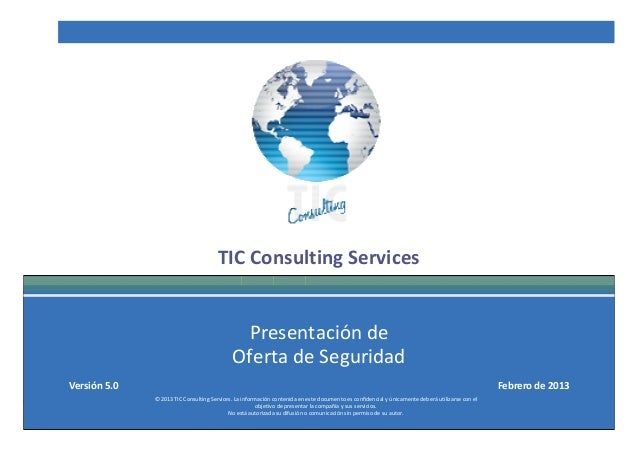 TIC Consulting Services                                                 Presentación de                                   ...