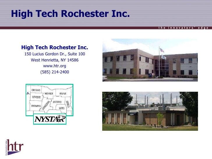 High Tech Rochester Inc. High Tech Rochester Inc. 150 Lucius Gordon Dr., Suite 100 West Henrietta, NY 14586 www.htr.org (5...