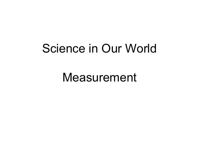 Science in Our World Measurement