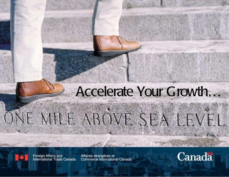 Accelerate your Growth Accelerate Your Growth…