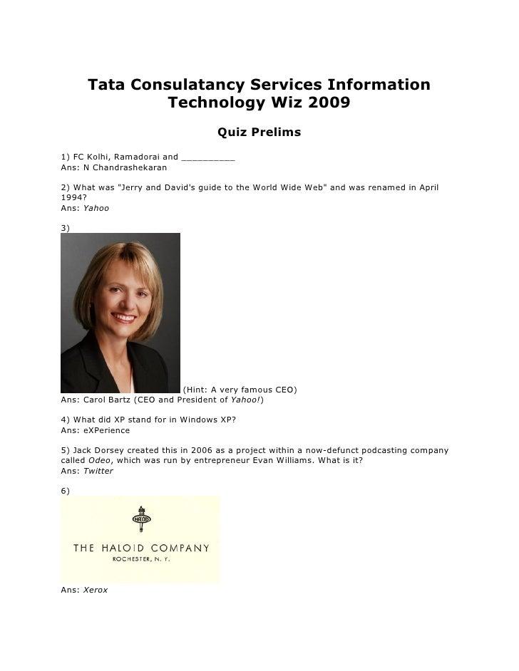 Tata Consulatancy Services Information                Technology Wiz 2009                                    Quiz Prelims ...