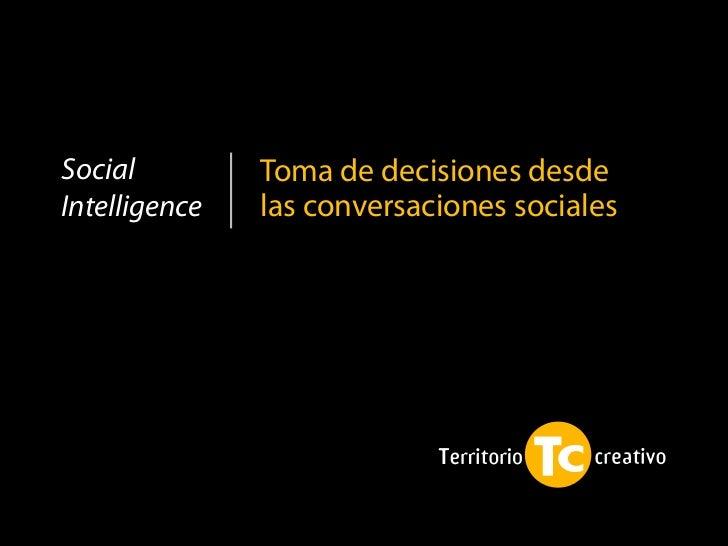 Social         Toma de decisiones desdeIntelligence   las conversaciones sociales
