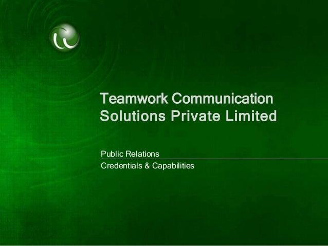 Teamwork CommunicationSolutions Private LimitedPublic RelationsCredentials & Capabilities