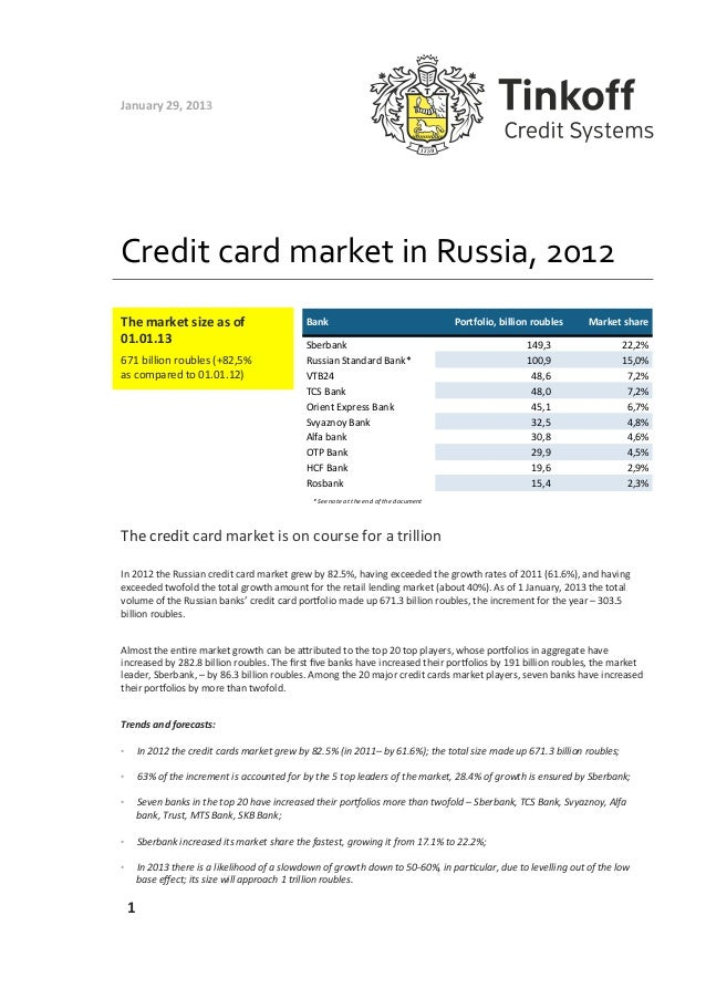 January 29, 2013 Credit card market in Russia, 2012 The market size as of                     ...