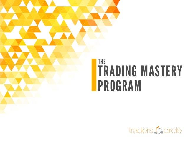 The Trading Mastery Program - Detailed Outline June 2014
