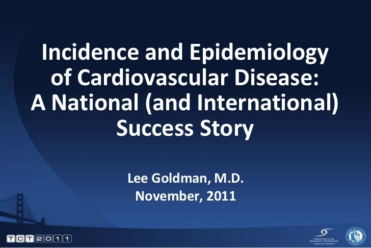 Incidence and Epidemiology of Cardiovascular Disease: