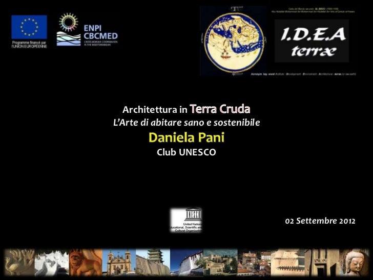 Architettura inL'Arte di abitare sano e sostenibile          Club UNESCO                                       02 Settembr...