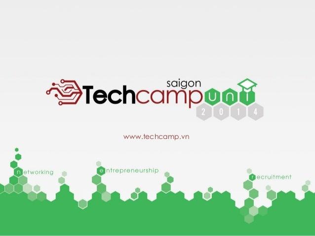 TechcampSaigon Uni 2014 proposal