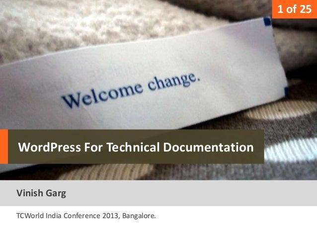 1                                              1 of 25   WordPress For Technical DocumentationText   Vinish Garg  TCWorld ...
