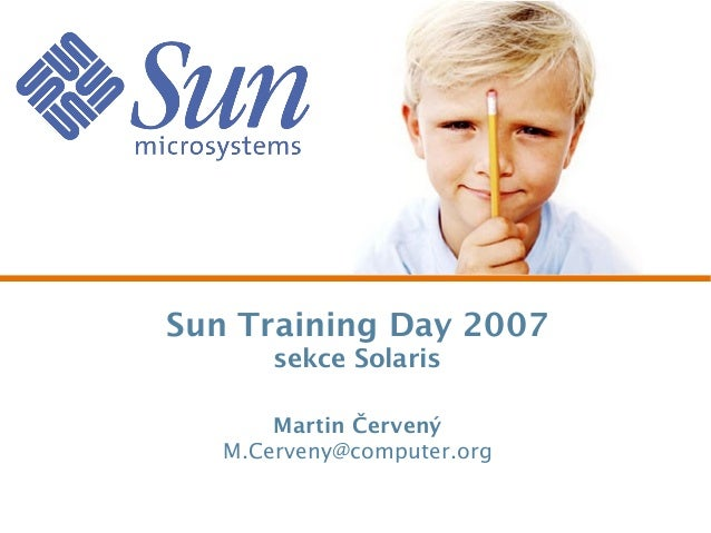 Czech and Slovak Sun Training Day 2007 - Solaris