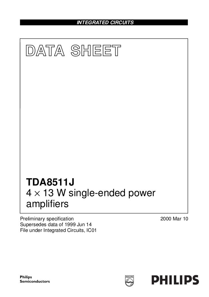 INTEGRATED CIRCUITS  DATA SHEET  TDA8511J  4 × 13 W single-ended power  amplifiersPreliminary specification                ...