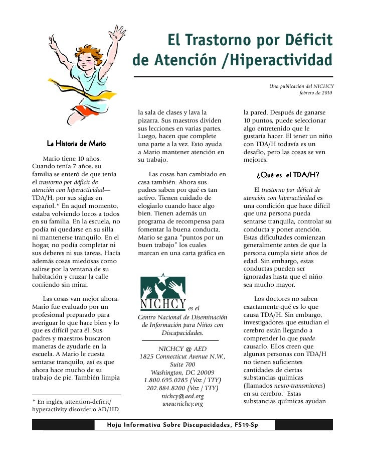 El Trastorno por Déficit                                   de Atención /Hiperactividad                                    ...