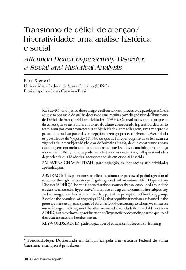 Transtorno de déficit de atenção/ hiperatividade: uma análise histórica e social Attention Deficit hyperactivity Disorder:...