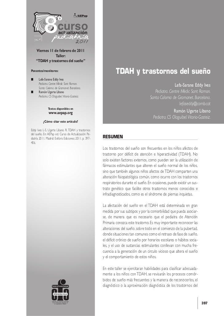 """curso    Viernes 11 de febrero de 2011                Taller:    """"TDAH y trastornos del sueño""""Ponentes/monitores:         ..."""
