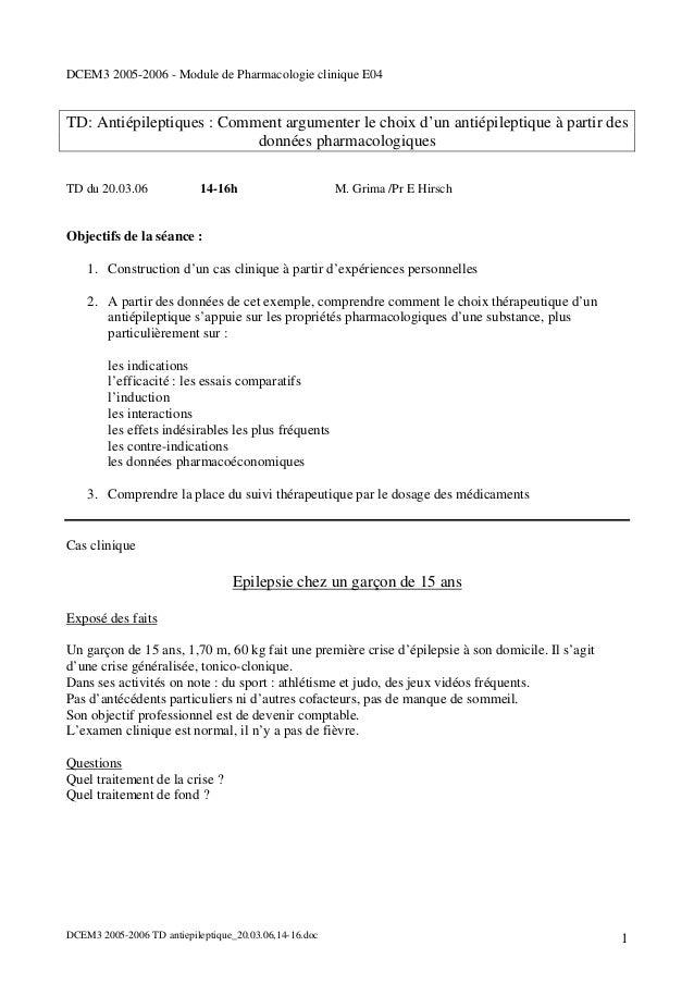 DCEM3 2005-2006 - Module de Pharmacologie clinique E04TD: Antiépileptiques : Comment argumenter le choix d'un antiépilepti...