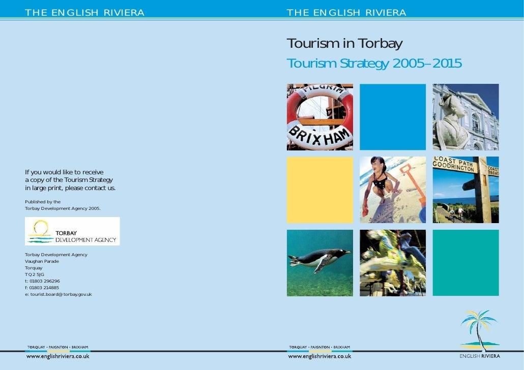 THE ENGLISH RIVIERA                  THE ENGLISH RIVIERA                                        Tourism in Torbay         ...