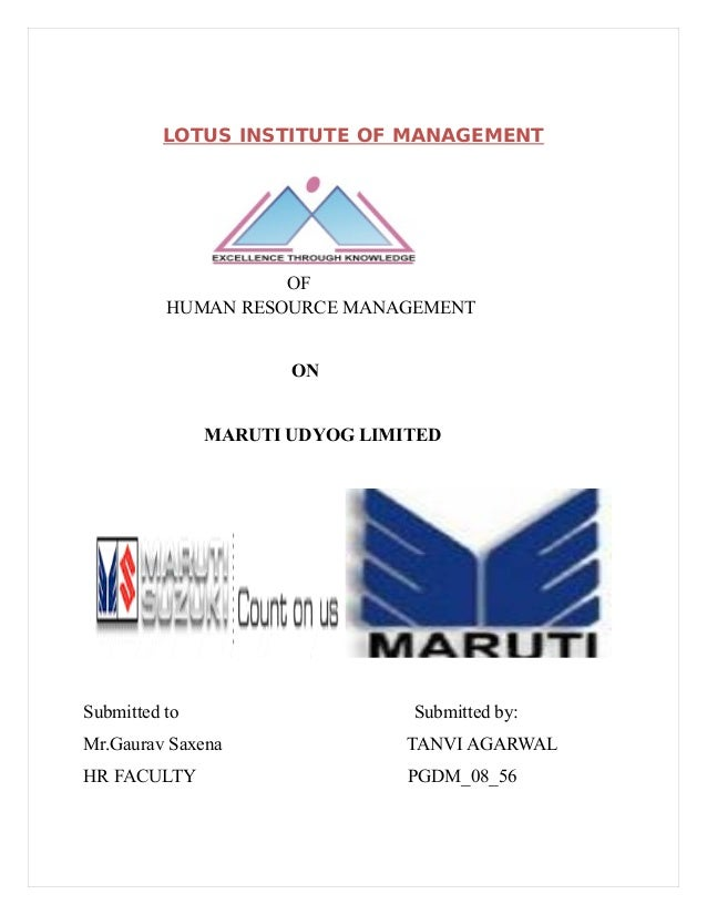 LOTUS INSTITUTE OF MANAGEMENT                       PROJECT                     OF           HUMAN RESOURCE MANAGEMENT    ...