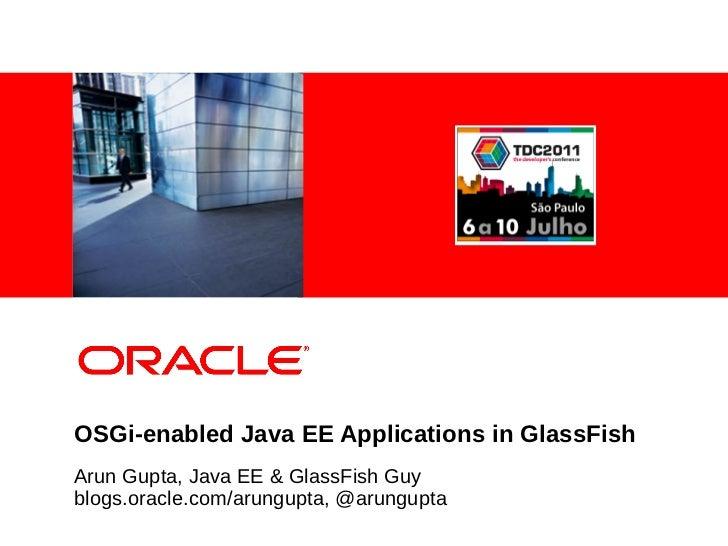 TDC 2011: OSGi-enabled Java EE Application