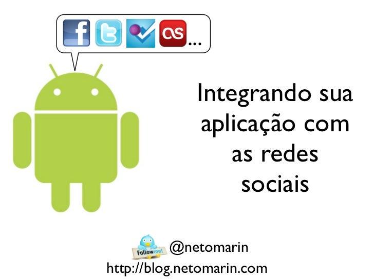 ...              Integrando sua               aplicação com                  as redes                   sociais           ...