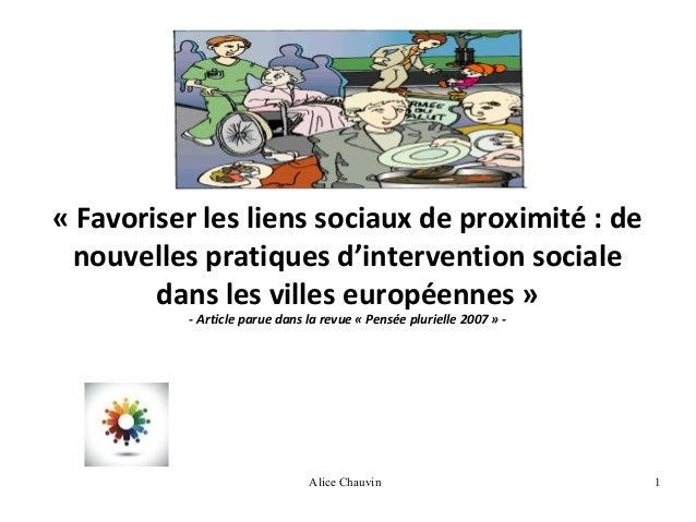 «Favoriserleslienssociauxdeproximité:de nouvellespratiquesd'interventionsociale danslesvilleseuropéennes»...