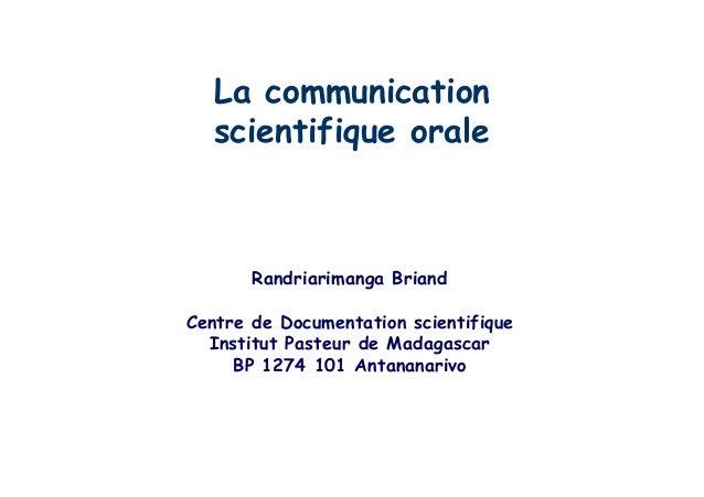 La communication scientifique Orale