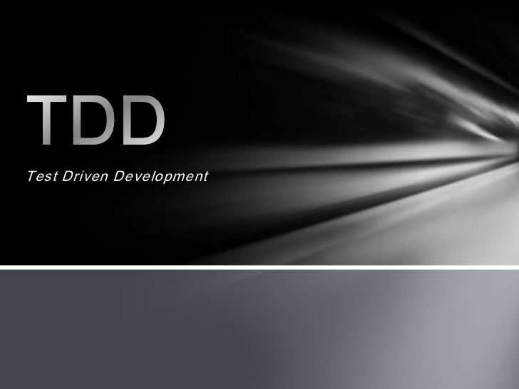 Test Driven Development<br />TDD<br />