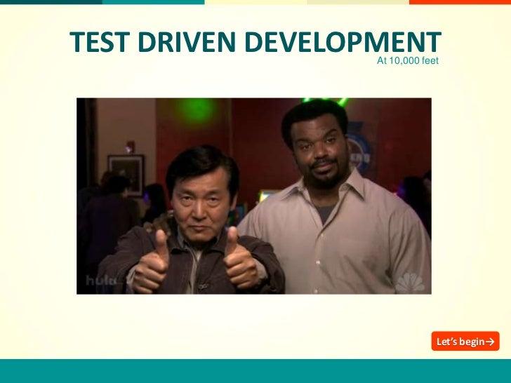 Test Driven Development at 10,000 Feet