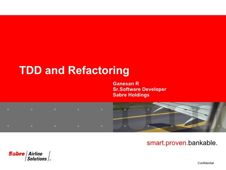TDD And Refactoring
