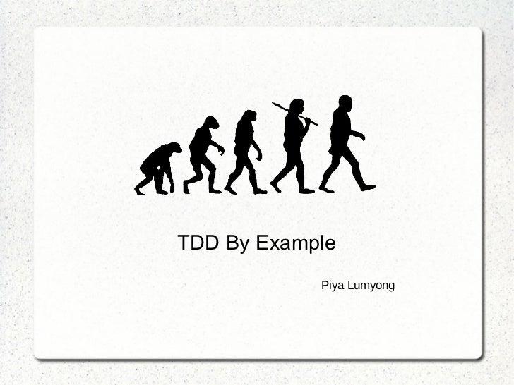 TDD By Example            Piya Lumyong