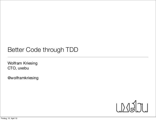 Better Code through TDD